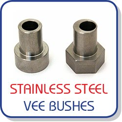 Stainless steel bushes for vee bearings