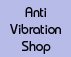 anti vibration shop