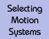 selecting linear motion systems